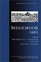 Sedgemoor 1685 ; an Account and an Anthology…