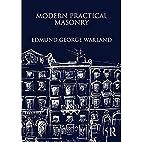Modern practical masonry: A comprehensive…