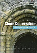 Stone Conservation by Alison Henry