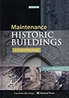 Maintenance of Historic Buildings : A…