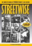 Consterdine, Peter: Streetwise: A Complete Manual of Security and Self Defense