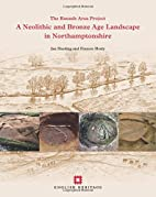 A Neolithic and Bronze Age Landscape in…