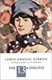 Gibbon, Lewis Grassic: The Thirteenth Disciple