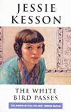 The White Bird Passes by Jessie Kesson