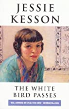 The White Bird Passes by Jessie Kesson