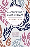 Kesson, Jessie: Another Time, Another Place