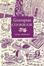 Grampian Cookbook by Gladys Menhinick