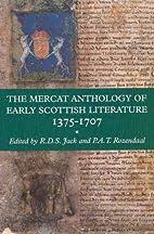 The Mercat Anthology of Early Scottish…