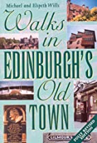 Walks in Edinburgh's Old Town by Michael…