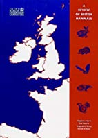 A Review of British Mammals: Population…