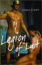 Legion of Lust by Lukas Scott