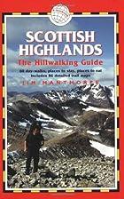 Scottish Highlands - The Hillwalking Guide:…