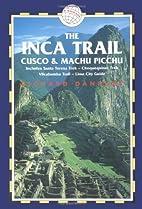 The Inca Trail, Cusco & Machu Picchu, 3rd:…