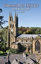 Tideswell and District Guide & Souvenir by…