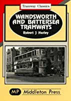 Wandsworth and Battersea Tramways (Tramway…