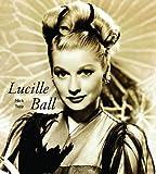 Yapp, Nick: Lucille Ball