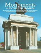 Monuments and the millennium: proceedings of…