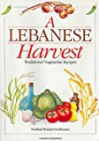 Boulos-Guillaume, Nouhad: A Lebanese Harvest: Traditional Vegetarian Recipes