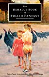 Powaga, Wiesiek: The Dedalus Book of Polish Fantasy