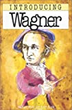 White, Michael: Introducing Wagner