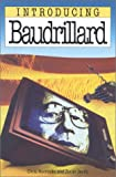 Appignanesi, Richard: Introducing Baudrillard