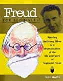 Appignanesi, Richard: Freud for Beginners: Starring Anthony Sher