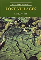 Lost Villages (Discover Dorset) by Linda…