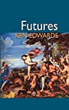 Edwards, Ken: Futures