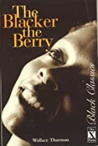 The Blacker The Berry (Black Classics) by…