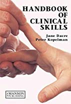 A Handbook of Clinical Skills by Jane Dacre