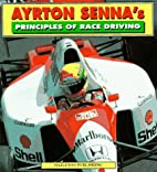 Ayrton Senna's Principles of Race Driving by…