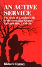 AN ACTIVE SERVICE: The Story of a Soldier's…