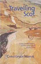 Travelling Scot: Essays on the History,…