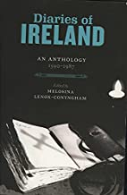 Diaries of Ireland: An Anthology 1590-1987…