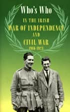 Who's Who in the Irish War of Independence &…