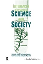 Interfaces Between Science and Society by…