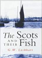 Scots and Their Fish by G W Lockhart