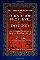 Turn Aside from Evil and Do Good: An…