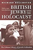 Bolchover, Richard: British Jewry and the Holocaust
