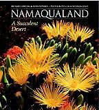 Pierce, Shirley M: Namaqualand: A Succulent Desert