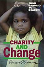 Charity and Change by Frances Ogorman