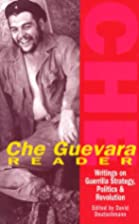Che Guevara Reader: Writings on Guerrilla…