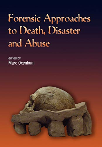 forensic-approaches-to-death-disaster-and-abuse