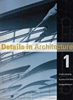 Details in Architecture (Volume 1) by Images…