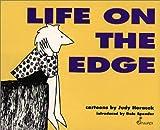 Horacek, Judy: Life on the Edge