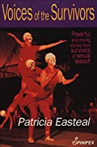 Voices of the Survivors by Patricia Easteal