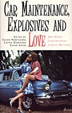 Car Maintenance, Explosives and Love by…