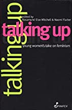 Talking Up: Young Women's Take on Feminism…