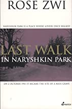 Last Walk in Naryshkin Park by Rose Zwi