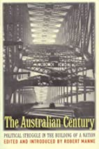 The Australian Century: Political Struggle…